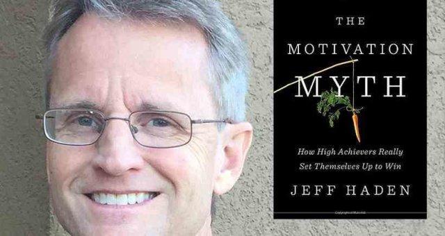 Гуру мотивации Джефф Хейден: трюк «5 минут» изменит вашу жизнь